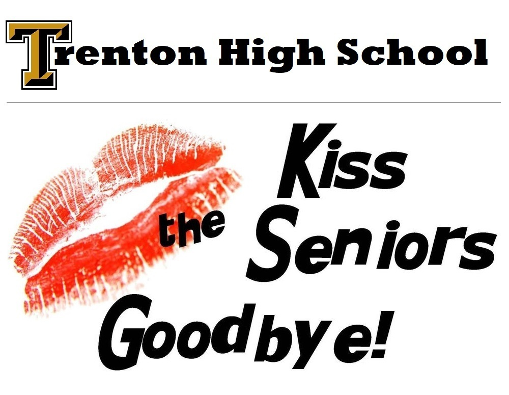 Kiss The Seniors Goodbye - '21