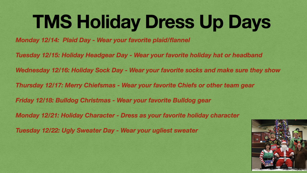 TMS Holiday Dress Up Days